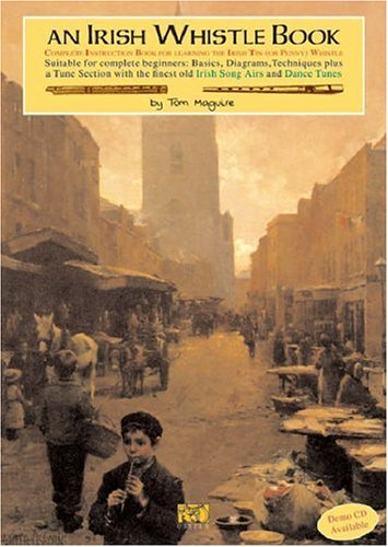 An Irish Whistle Tune Book (Paperback): Tom Maguire