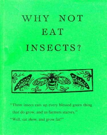 9780946014125: Why Not Eat Insects?