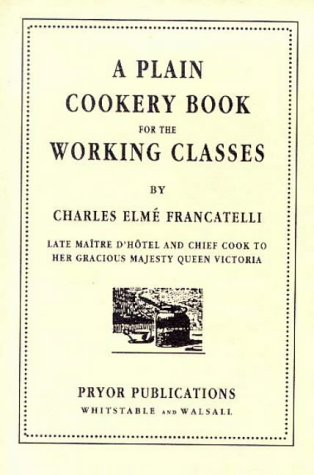 9780946014156: A Plain Cookery Book for the Working Classes