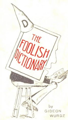 9780946014354: The Foolish Dictionary