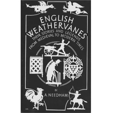 9780946014941: English Weathervanes: Their Stories and Legends from Medieval to Modern Times