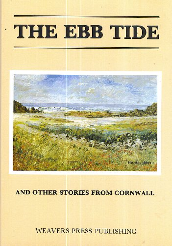 9780946017225: Ebb Tide and Other Stories from Cornwall