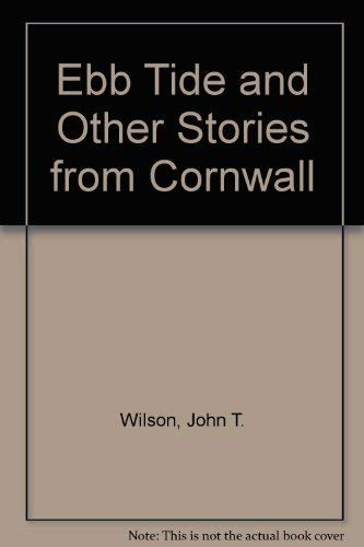 9780946017232: Ebb Tide and Other Stories from Cornwall