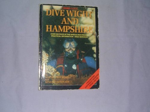 9780946020157: Dive the Isle of Wight and Hampshire (Diver Guides)
