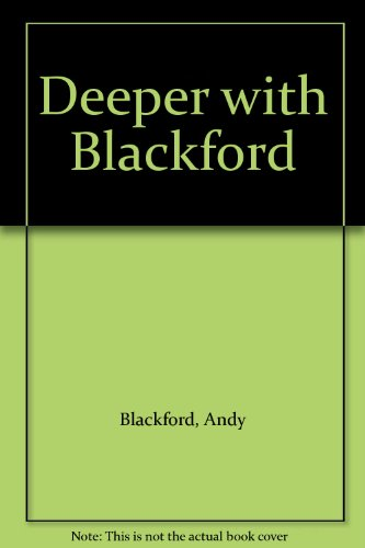 Deeper with Blackford: Blackford, Andy