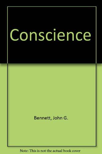 Conscience: Bennett, John G