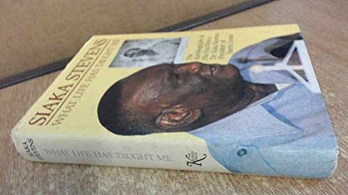 9780946041121: What Life Has Taught Me: The Autobiography of President Siaka Stevens of Sierra Leone