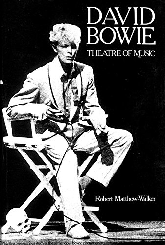 9780946041343: David Bowie: Theatre of Music