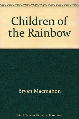 9780946049035: Children of the Rainbow
