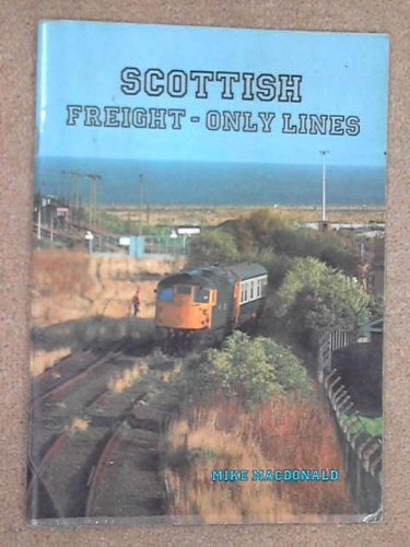 9780946055050: Scottish Freight-only Lines