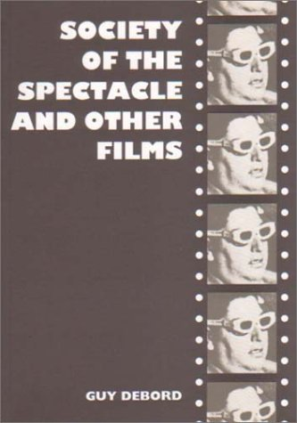 9780946061068: Society of the Spectacle and Other Films