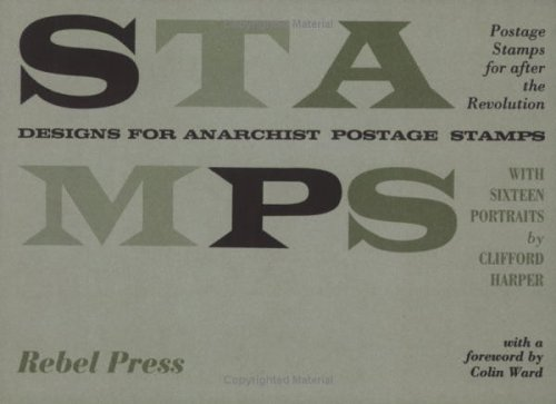 9780946061143: Designs for Anarchist Postage Stamps: With Sixteen Portraits