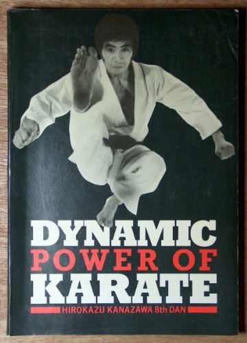 9780946062126: Dynamic Power of Karate