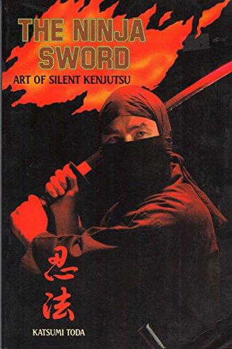 9780946062157: Ninja Sword: Art of Silent Kenjutsu