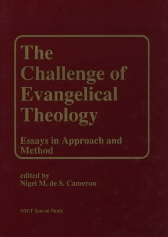 Scottish Bulletin of Evangelical Theology: Vol 5 No 1 Spring 1987: The Challenge of Evangelical T...