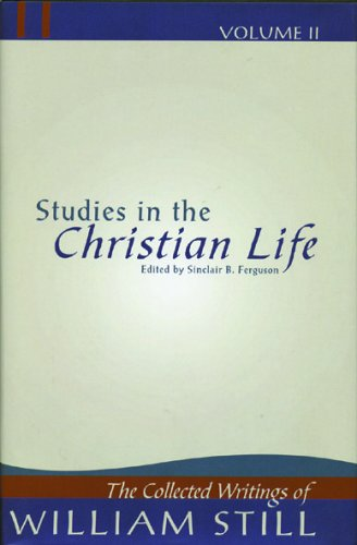 9780946068487: Studies in the Christian Life: (William Still Collection) (v. 2)