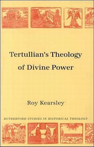 9780946068616: Tertullian's Theology of Divine Power (Rutherford Studies, Series 1: Historical Theology) (Rutherford Studies on Historical Theology) (Rutherford Studies in Historical Theology)