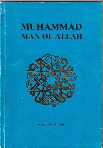9780946079001: Muhammad: Man of Allah