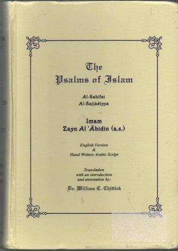 The Psalms of Islam: Al-Husayn, Ali B.