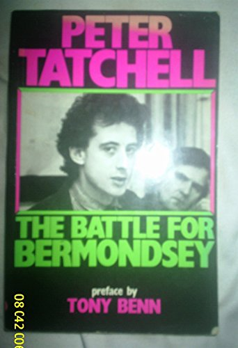 The Battle for Bermondsey