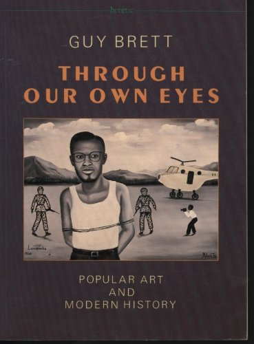 9780946097203: Through our own eyes: Popular art and modern history (Heretic)