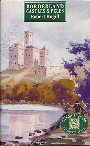 9780946098415: Borderland Castles and Peles (Classic Collection)