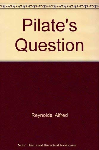 9780946101016: Pilate's Question