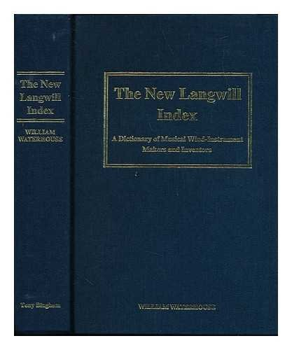 The New Langwill Index. A Dictionary of: Waterhouse, William: