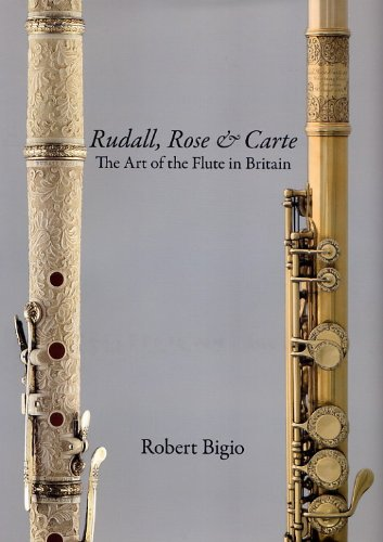 9780946113095: Rudall, Rose & Carte. The Art of the Flute in Britain.