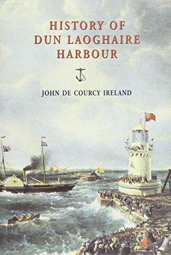 History of Dun Laoghaire Harbour: John De Courcy