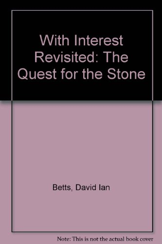 9780946131013: With Interest Revisited: The Quest for the Stone