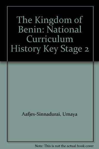 9780946140558: The Kingdom of Benin: National Curriculum History Key Stage 2