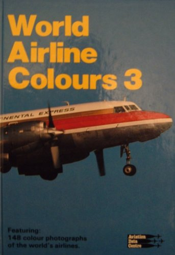 World Airline Colours 3: Tomkins, Nigel M.