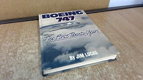 9780946141371: Boeing 747 the First Twenty Years