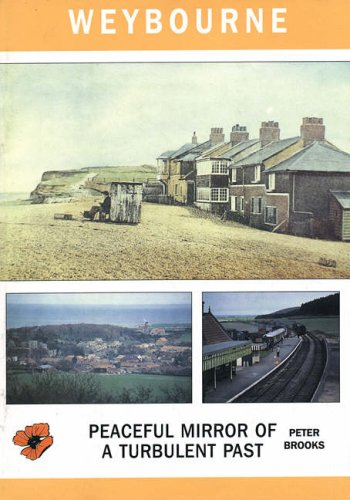 9780946148059: Weybourne: Peaceful Mirror of a Turbulent Past