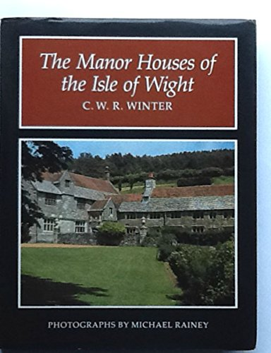 9780946159260: Manor Houses of the Isle of Wight