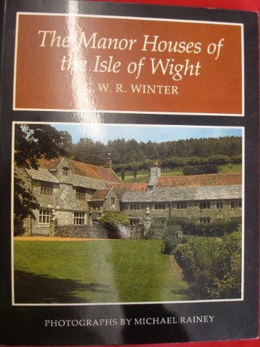 9780946159291: Manor Houses of the Isle of Wight