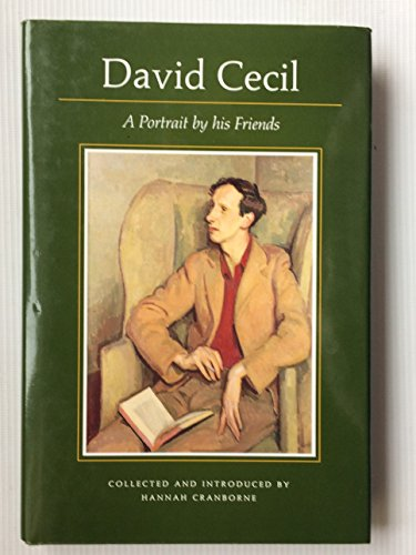 9780946159772: David Cecil: A Portrait by His Friends