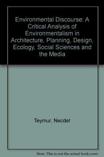 "Environmental Discourse: A Critical Analysis of ""Environmentalism"" in Architecture, ..."