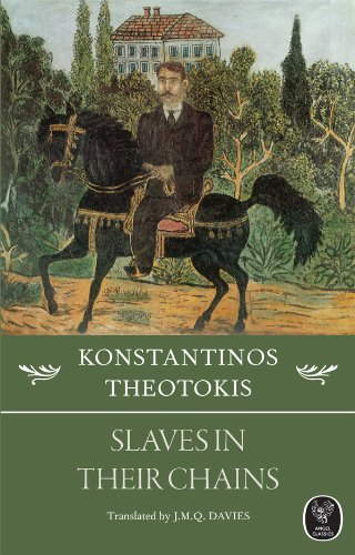 Slaves in Their Chains: Konstantinos Theotokis