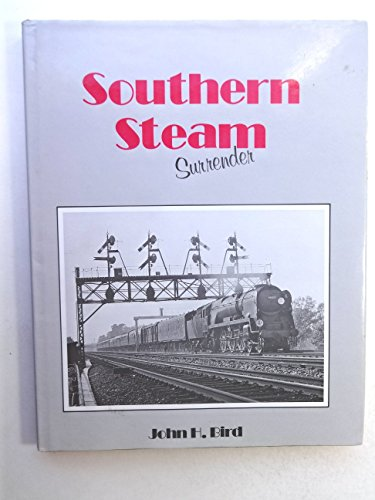 9780946184347: Southern Steam Surrender