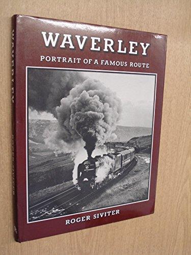 9780946184361: Waverley: Portrait of a Famous Route