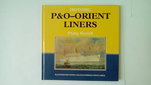 9780946184569: Historic P.& O. Orient Liners