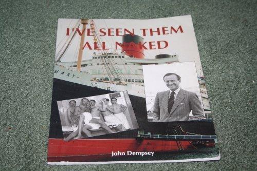 I've Seen Them All Naked: Dempsey, John