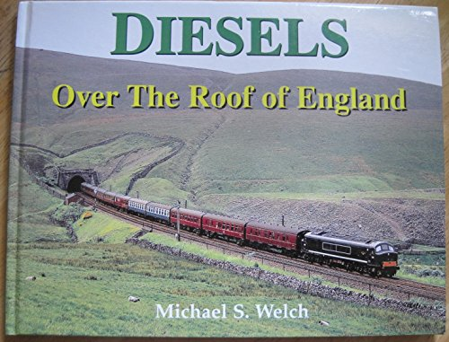 9780946184811: Diesels over the Roof of England