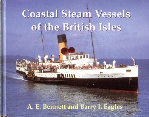 9780946184910: Coastal Steam Vessels of the British Isles
