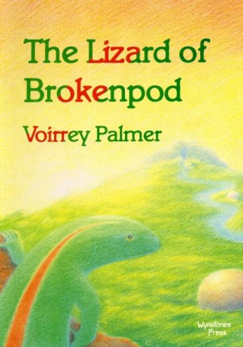 Lizard of Brokenpod.: PALMER, Voirrey.