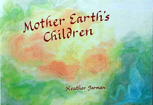 9780946206322: Mother Earth's Children