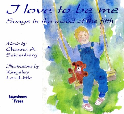 9780946206438: I Love to Be Me: Songs in the Mood of the Fifth