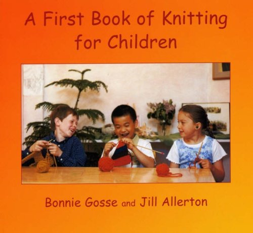 9780946206551: A First Book of Knitting for Children